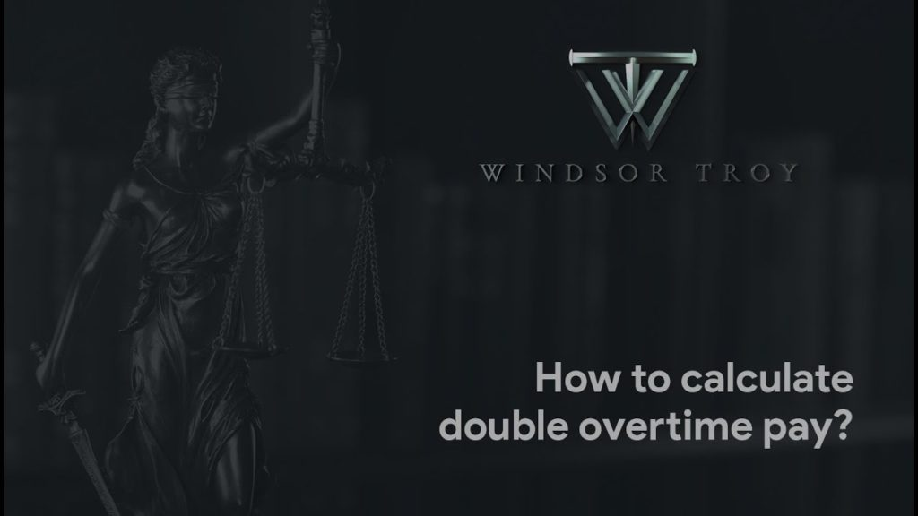 HOW TO CALCULATE DOUBLE OVERTIME PAY?