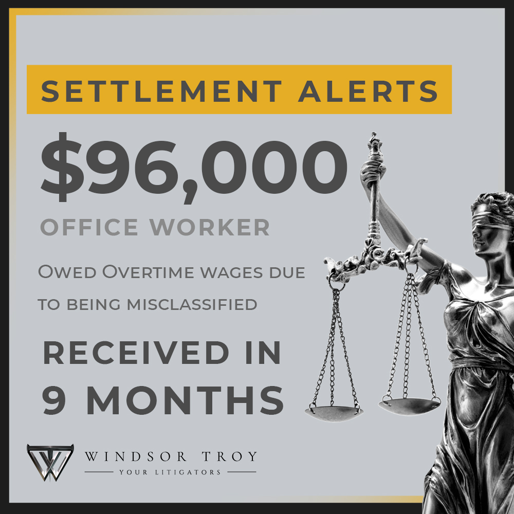Windsor Troy Office Worker Settlement Alert Case Results Winning Attorneys